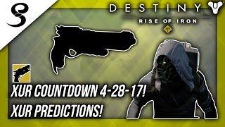 XUR COUNTDOWN 4-28-17! XUR PREDICTIONS! w/ CheddarSombrero! Destiny (Age of Triumph)