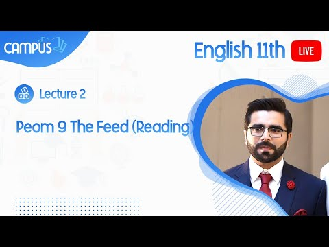 11th English Live Lecture 2 Peom 9 The Feed (Reading)