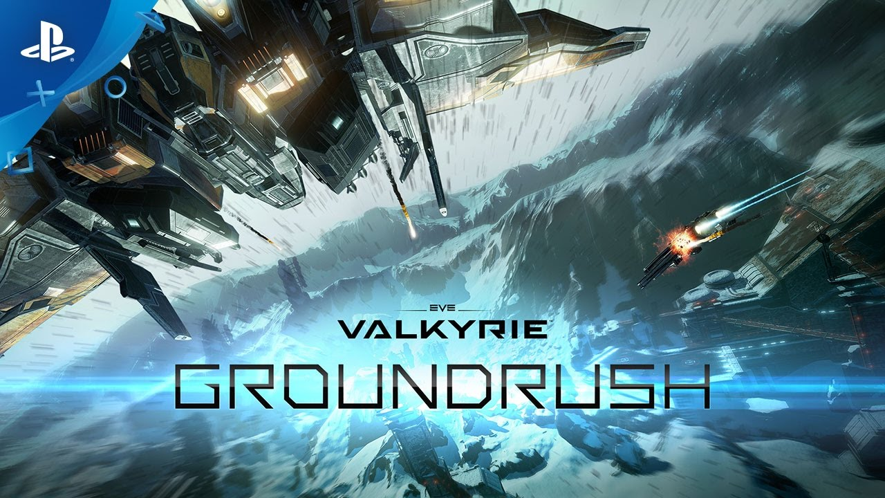 "Eve: Valkyrie ""Groundrush"" Update Adds New Map, Enhances Co-Op, More"