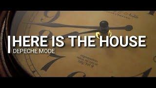 Here is the house Karaoke - Depeche Mode