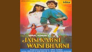 Jaisi Karni Waisi Bharni - YouTube