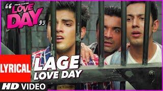 LAGE LOVE DAY (Lyrical)   LOVE DAY - PYAAR KAA DIN   MIKA SINGH   Ajaz Khan   Sahil Anand