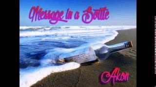 Akon - Message In A Bottle (Full Dec 2014)