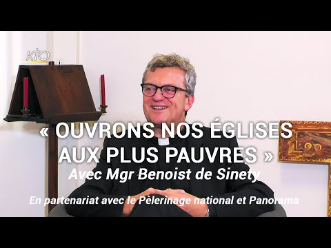 Mgr Benoist de Sinety : l'attention aux plus pauvres