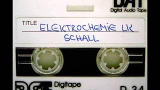 Elektrochemie LK - Schall (Thomas Schumacher Remix)