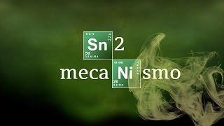 SN2: MECANISMO | SUSTITUCIÓN NUCLEOFÍLICA | Química Orgánica
