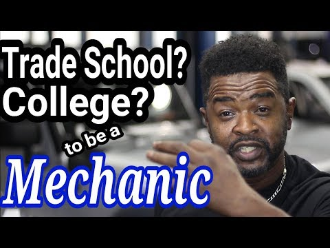 Should you go to College or Trade School to be a Mechanic