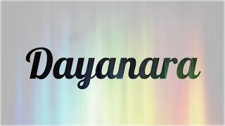 Significado de Dayanara, nombre Español para tu bebe niño o niña (origen y personalidad)