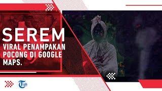 Viral Penampakan Pocong di Google Maps, Pemotret Beri Klarifikasi