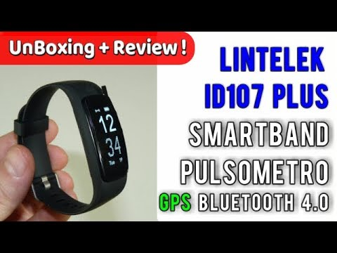 Pulsera inteligente Lintelek ID107 Plus GPS para Correr Impermeable IP67 | UnBoxing  Review Español