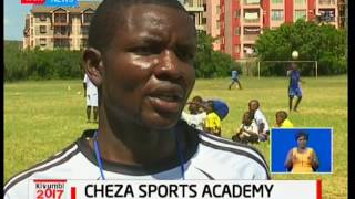 Cheza Sports Academy to nature upcoming talents in sporting