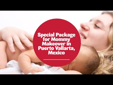 Special-Package-for-Mommy-Makeover-in-Puerto-Vallarta-Mexico