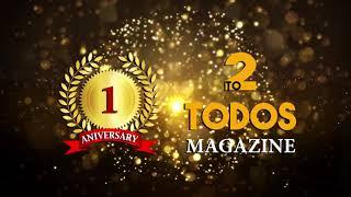 Primer aniversario de Todos Magazine (memorias)