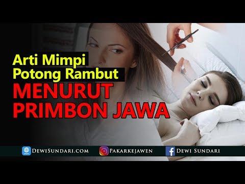 Arti Mimpi Potong Rambut Menurut Primbon Jawa