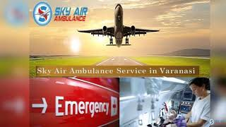 Book Sky Air Ambulance in Bhopal with World-Class Medical System