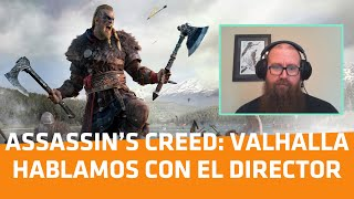 Assassin's Creed: Valhalla, hablamos con el Director del juego - Player One
