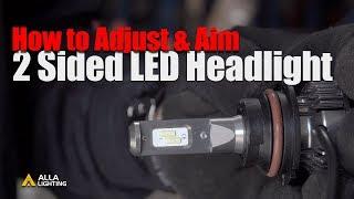 How to Align   Aim   Adjust LED Headlights   Dual High/Low Beam Bulb?