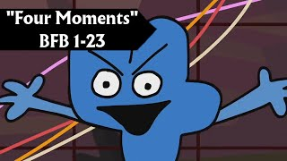 Four Moments (BFB 1 - 23)
