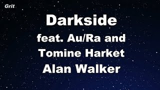 Darkside Feat. AuRa And Tomine Harket   Alan Walker Karaoke 【With Guide Melody】 Instrumental