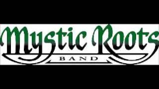 Mystic Roots Band - Sweet Sensimilla