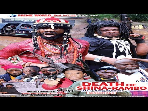 DEATH OF SHINA RAMBO SEASON 4- 2019 NOLLYWOOD ACTION MOVIES