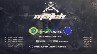 Tune in for tonights Combat Arms Brazil vs Europe show match and