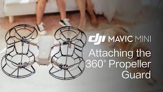 Mavic Mini | How to Attach the Propeller Guard