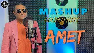 AMET - MASHUP GOLDEN HITS / Амет - Машъп Златни Хитове 2021
