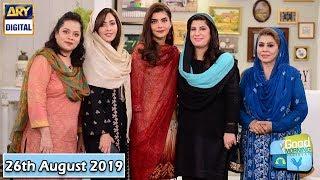 Good Morning Pakistan - Dr Bilquis & Dr Batool - 26th August 2019 - ARY Digital Show