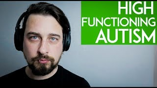 High Functioning Autism: (What YOU NEED to Know)