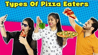Types Of Pizza Eaters   Funny Video   Hungry Birds