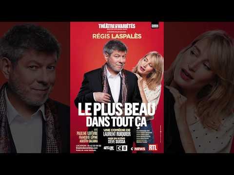 """Bande annonce """"Le plus beau dans tout ça"""" au théâtres des Variétés"""