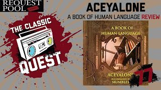 Aceyalone - A Book Of Human Language - Full Album Review