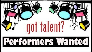 All Call For the January 13 Talent Show