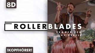 8D AUDIO | Summer Cem Feat. KC Rebell   Rollerblades