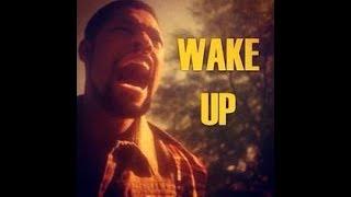 Wake Up!!!  Part 10