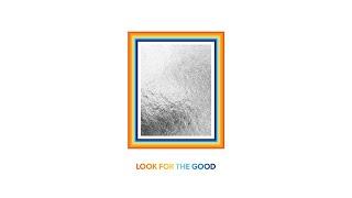 Musik-Video-Miniaturansicht zu Look For The Good Songtext von Jason Mraz