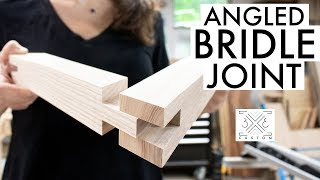 How to Make Angled Bridle Joints // Woodworking Joinery // Really Strong Woodworking Joint