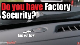 How to Tell if you have a Factory Alarm / Security System | AnthonyJ350