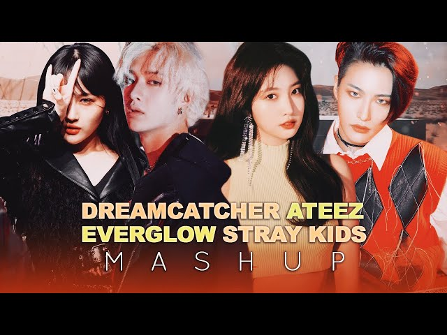 DREAMCATCHER / STRAY KIDS / EVERGLOW / ATEEZ — Scream/Side Effects/Adios/Horizon (MASHUP)