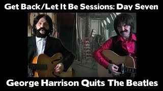 Get Back/Let It Be sessions: Day Seven - George Harrison quits The Beatles