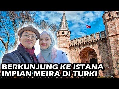 AKHIRNYA KITA KE ISTANA IMPIAN MEIRA DI TURKI | Honeymoon