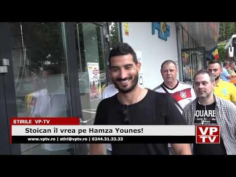 Stoican îl vrea pe Hamza Younes!