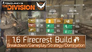 The Division 1.6 Firecrest Build - Breakdown/Gameplay/Strategy/Domination