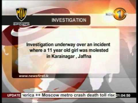 Newsfirst Police investigate reports of 11-year-old girl molested in Jaffna