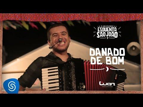 Luan Estilizado – Danado de Bom (Clipe Oficial)