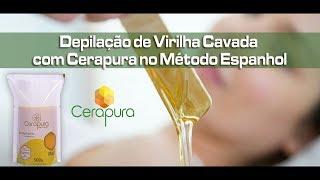 Depilação De Virilha Cavada Com CERAPURA No Método Espanhol