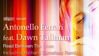 Antonello Ferrari feat. Dawn Tallman - Read Between The Lines (Antonello Ferrari Classic Vocal Mix)