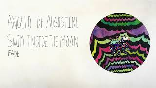 Download Youtube: Angelo De Augustine - Fade (Official Audio)