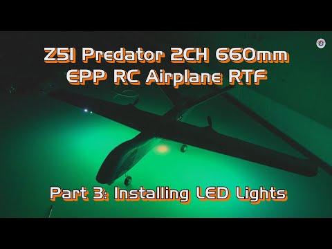 Z51 Predator 2CH 660mm EPP RC Airplane RTF - Part 3: Installing LED Lights from Banggood